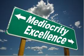 mediocrity Become Extraordinary