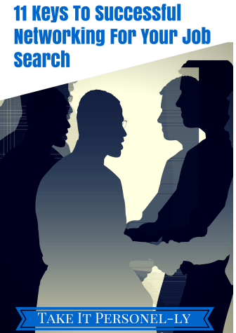 11 Keys To Successful Networking For Your Job Search