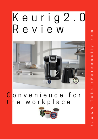Keurig 2.0 Review Take It Personel-ly