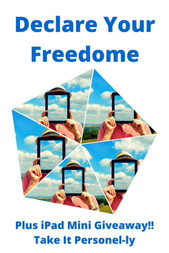 Declare Your Freedome Plus iPad Mini Giveaway Picture for Take It Personel-ly Blog