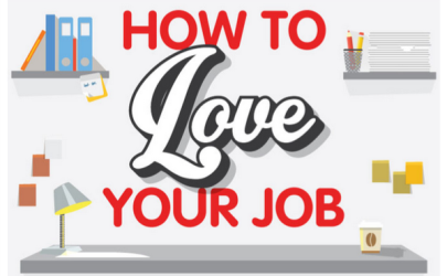 How To Love Your Job Infographic Take It Personel-ly