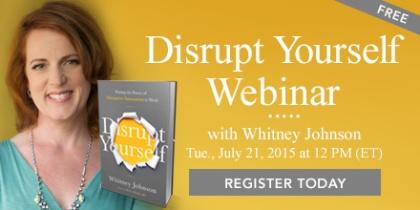 Disrupt Yourself Webinar