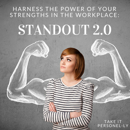 Harness The Power Of Yout Strengths In The Workplace: StandOut 2.0 Book Review, Take It Personel-ly