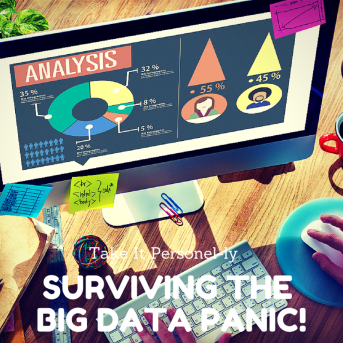 Surviving The Big Data Panic! Take It Personel-ly
