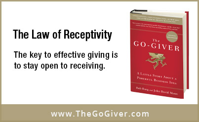 The Law of Receptivity, The Go-Giver