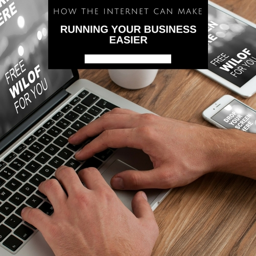 How The Internet Can Make Running Your Business Easier - Take It Personel-ly