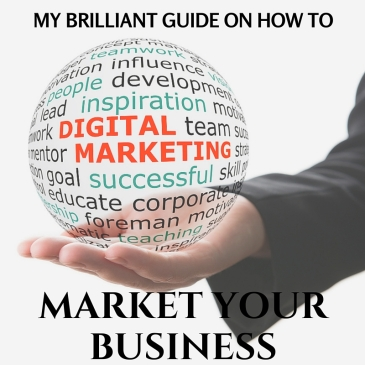 My Brilliant Guide On How To Market Your Business, Take It Personel-ly
