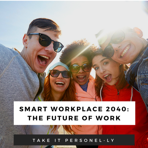 Smart Workforce 2040: The Future of Work, Take It Personel-ly
