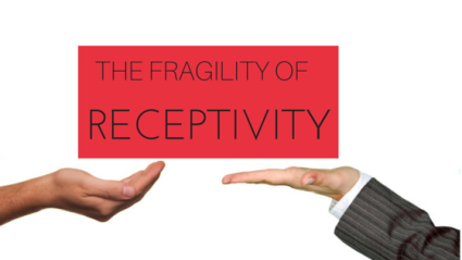 The Fragility of Receptivity, Take It Personel-ly