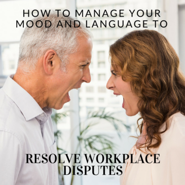 How To Manage Your Mood and Language to Resolve Workplace Disputes [Guest Post], Take It Personel-ly