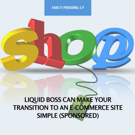 Liquid Boss Can Make Transition To An E-Commerce Site Simple (Sponsored)
