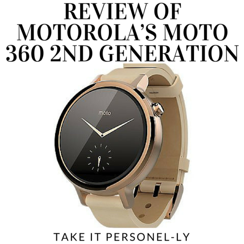 Review of Motorola's Moto 360 2nd Generation, Take It Personel-ly