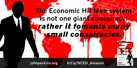 The New Confessions of an Economic Hit Man: Tools of the Modern Empire