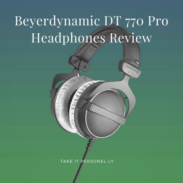 Beyerdynamic DT 770 Pro Headphones Review