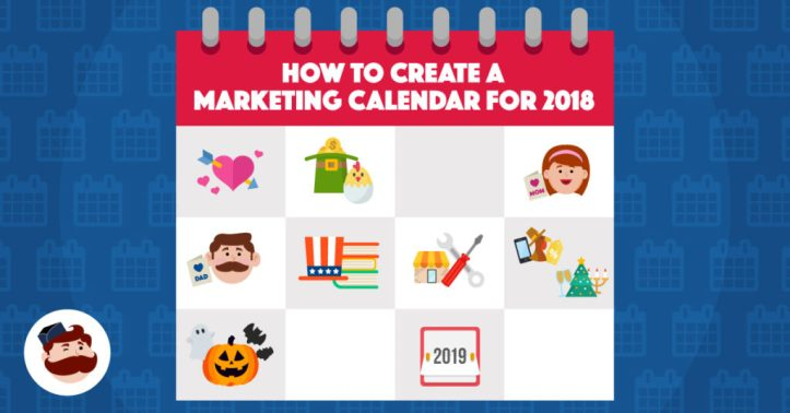 How To Create A Marketing Calendar for 2018