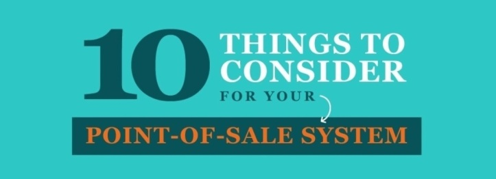 10 Thing To Consider For Your Point-Of-Sale (POS) System #infographic