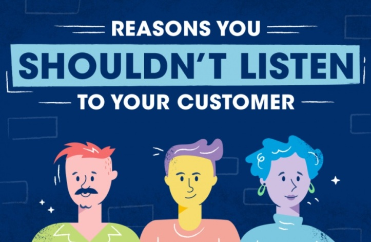 When (Not) to Listen to Your Customer #infographic