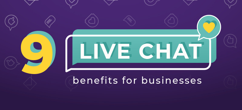 9 Live Chat Benefits for Businesses – Take It Personel-ly